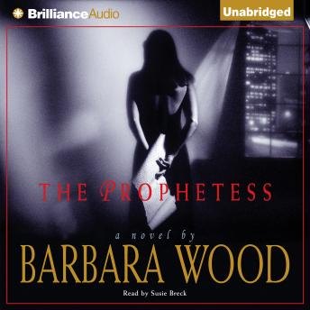 Prophetess, Barbara Wood