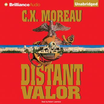 Distant Valor, C.X. Moreau