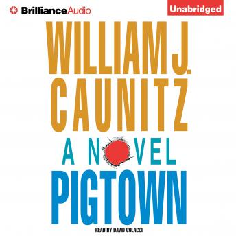 Pigtown, William J. Caunitz