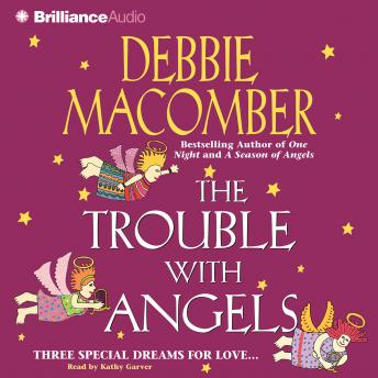 Trouble with Angels, Debbie Macomber