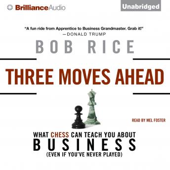 Three Moves Ahead, Bob Rice