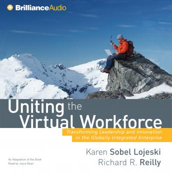 Uniting the Virtual Workforce, Richard R. Reilly, Karen Sobel Lojeski
