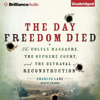 Day Freedom Died, Charles Lane