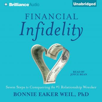 Financial Infidelity, Audio book by Bonnie Eaker Weil
