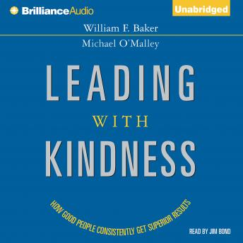 Leading with Kindness, Michael O'Malley, William F. Baker