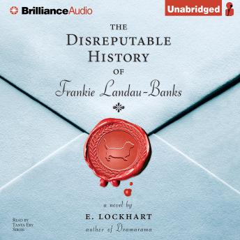 Disreputable History of Frankie Landau-Banks, E. Lockhart