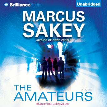 Amateurs, Marcus Sakey