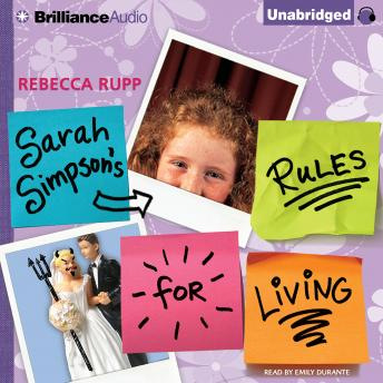 Sarah Simpson's Rules for Living, Rebecca Rupp