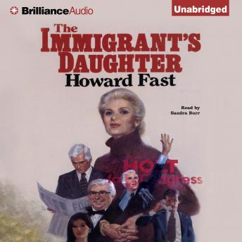 Immigrant's Daughter, Howard Fast