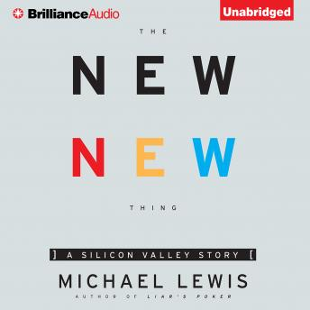 New New Thing, Michael Lewis