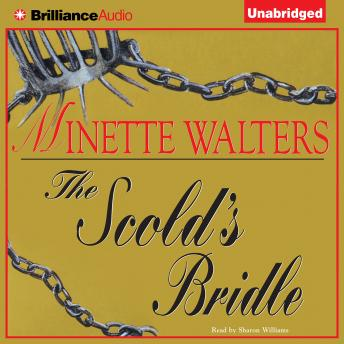 Scold's Bridle, Minette Walters