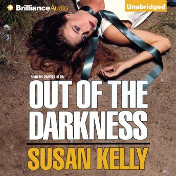 Out of the Darkness, Susan Kelly