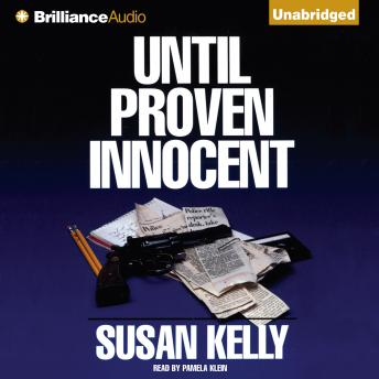 Until Proven Innocent, Susan Kelly