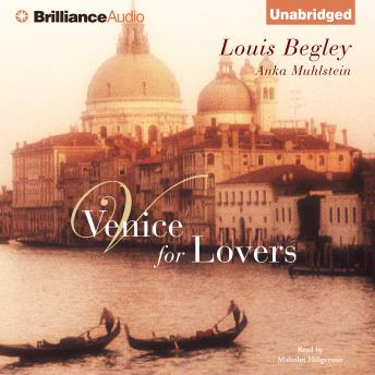Download Venice for Lovers by Louis Begley, Anka Muhlstein