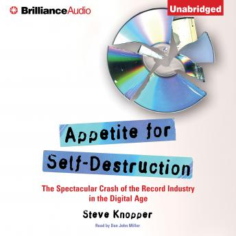 Appetite for Self-Destruction, Steve Knopper