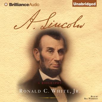 A. Lincoln, Ronald C. White Jr.