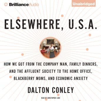 Elsewhere, U.S.A., Dalton Conley