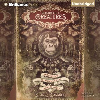 Remarkable Creatures, Sean B. Carroll