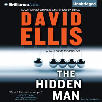 Hidden Man, David Ellis