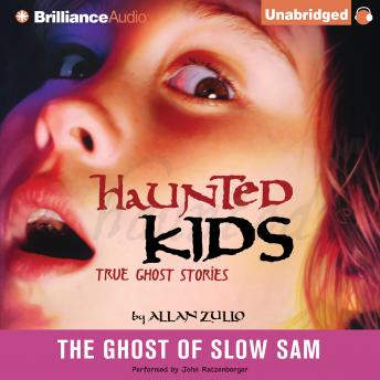 Ghost of Slow Sam, Allan Zullo