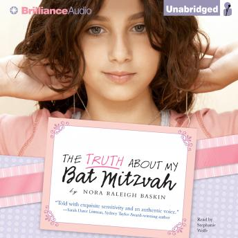 Download Truth About My Bat Mitzvah by Nora Raleigh Baskin
