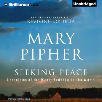 Seeking Peace, Mary  PhD Pipher