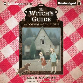 Witch's Guide to Cooking with Children, Keith McGowan
