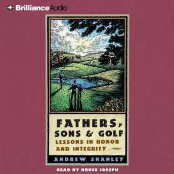 Fathers, Sons and Golf, Andrew Shanley