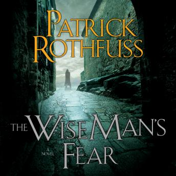 Wise Man's Fear, Patrick Rothfuss