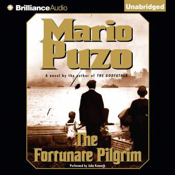Fortunate Pilgrim, Audio book by Mario Puzo