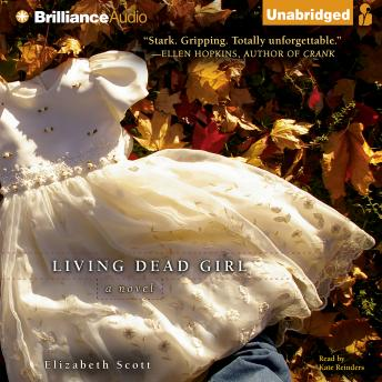 Living Dead Girl, Elizabeth Scott
