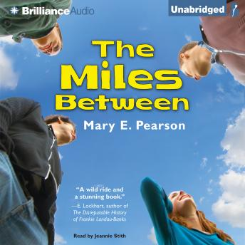 Miles Between, Mary E. Pearson
