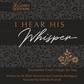 I Hear His Whisper: Encounter God's Heart for You