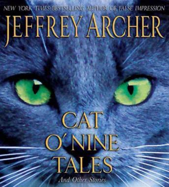 Cat O'Nine Tales: And Other Stories, Jeffrey Archer