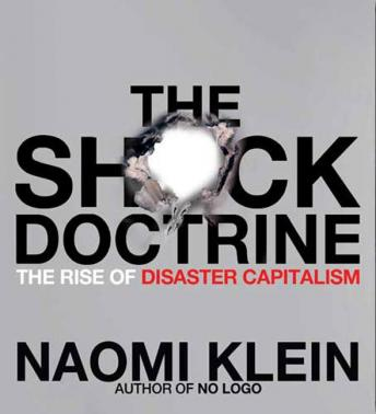 Download Shock Doctrine: The Rise of Disaster Capitalism by Naomi Klein