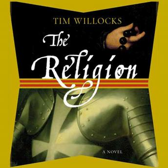 Religion: A Novel, Tim Willocks