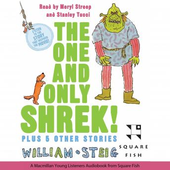 One and Only Shrek!: Plus 5 Other Stories, William Steig