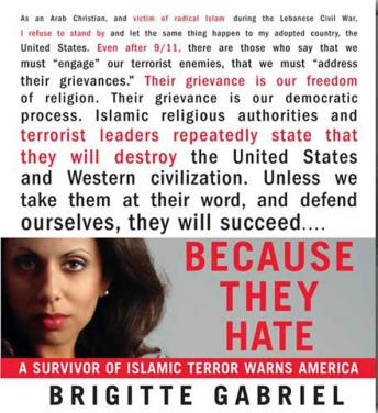 Because They Hate: A Survivor of Islamic Terror Warns America, Brigitte Gabriel