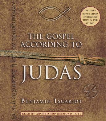 Gospel According to Judas by Benjamin Iscariot