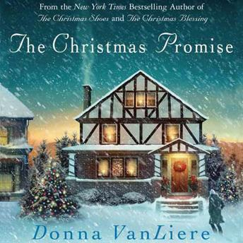 Christmas Promise: A Novel, Donna VanLiere