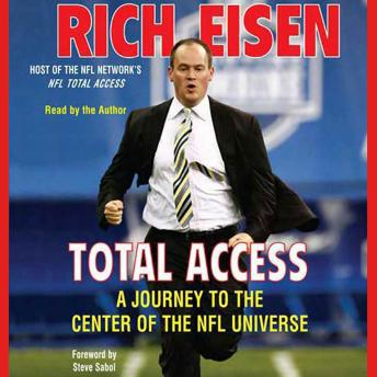 Total Access: A Journey to the Center of the NFL Universe, Rich Eisen