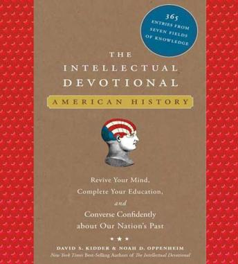 Intellectual Devotional: American History, Noah D. Oppenheim, David S. Kidder