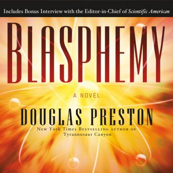 Blasphemy: A Novel, Douglas Preston
