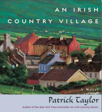 An Irish Country Village: A Novel