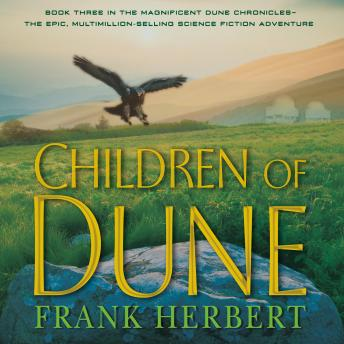Children of Dune: Book Three in the Dune Chronicles
