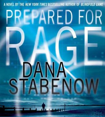 Prepared for Rage: A Novel, Dana Stabenow