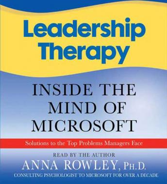 Leadership Therapy: Inside the Mind of Microsoft, Anna Rowley