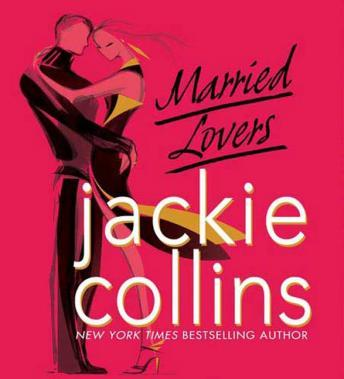 Married Lovers, Jackie Collins