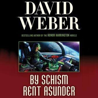 By Schism Rent Asunder: A Novel in the Safehold Series (#2)