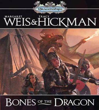 Bones of the Dragon: A Dragonships of Vindras Novel, Tracy Hickman, Margaret Weis